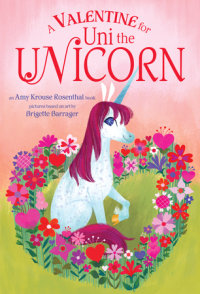 Cover of A Valentine for Uni the Unicorn