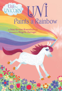 Book cover for Uni Paints a Rainbow (Uni the Unicorn)