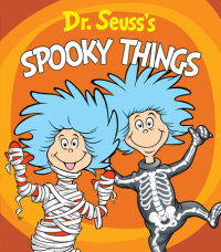 Book cover for Dr. Seuss\'s Spooky Things