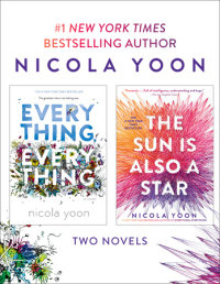 Book cover for Nicola Yoon 2-Book Bundle: Everything, Everything and The Sun Is Also a Star