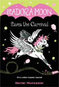 Book cover for Isadora Moon Saves the Carnival