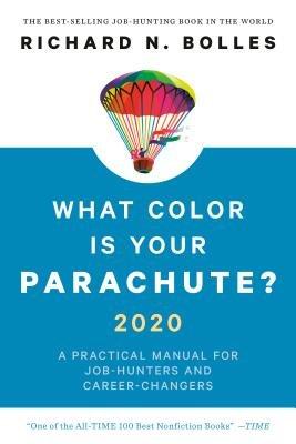 Best Nonfiction 2020 What Color Is Your Parachute? 2020 by Richard N. Bolles | Penguin