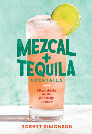 Mezcal and Tequila Cocktails book cover