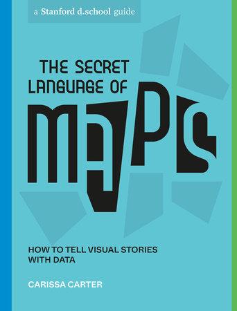 The Secret Language of Maps
