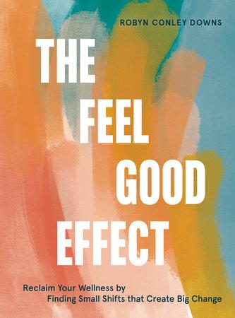 The Feel Good Effect