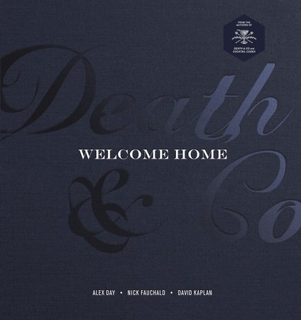 Death & Co Welcome Home