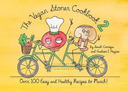 The Vegan Stoner Cookbook 2