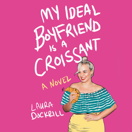 Cover image for My Ideal Boyfriend Is a Croissant