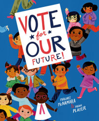 Book cover for Vote for Our Future!