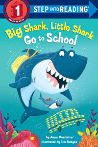 Book cover for Big Shark, Little Shark Go to School