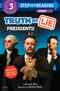 Cover of Truth or Lie: Presidents! cover