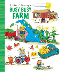 Cover of Richard Scarry\'s Busy Busy Farm