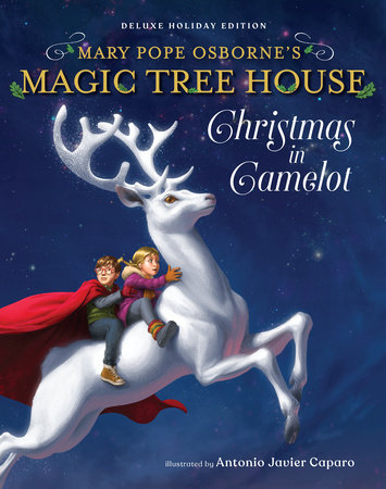Magic Tree House Deluxe Holiday Edition: Christmas in Camelot - Magic Tree House Deluxe Holiday Edition: Christmas In Camelot