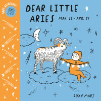 Book cover for Baby Astrology: Dear Little Aries