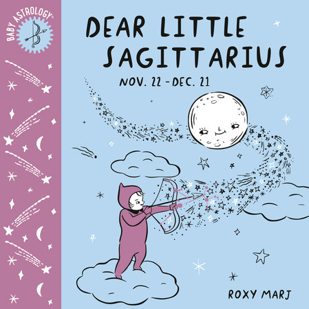 Baby Astrology: Dear Little Sagittarius