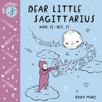Book cover for Baby Astrology: Dear Little Sagittarius