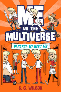 Book cover for Me vs. the Multiverse: Pleased to Meet Me