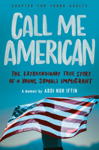 Book cover for Call Me American (Adapted for Young Adults)