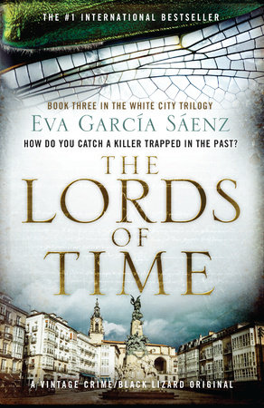 The Lords Of Time By Eva García Sáenz Penguin Random House Canada