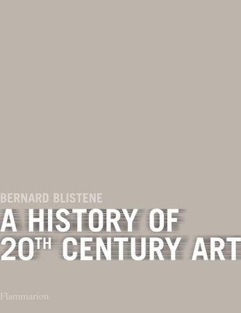 A History of 20th-Century Art