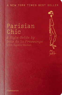 Parisian Chic - Written by Sophie Gachet and Ines de la Fressange