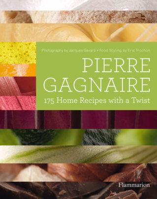 Pierre Gagnaire - Author Pierre Gagnaire, Photographs by Jacques Gavard, Contributions by Eric Trochon