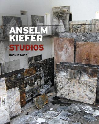 Anselm Kiefer - Author Daniele Cohn