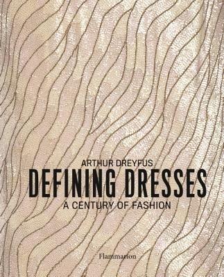 Defining Dresses