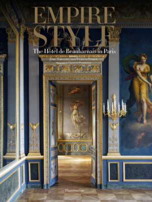 Empire Style - Author Jörg Ebeling and Ulrich Leben, Photographs by Francis Hammond
