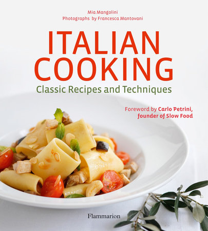 Italian Cooking: Classic Recipes and Techniques