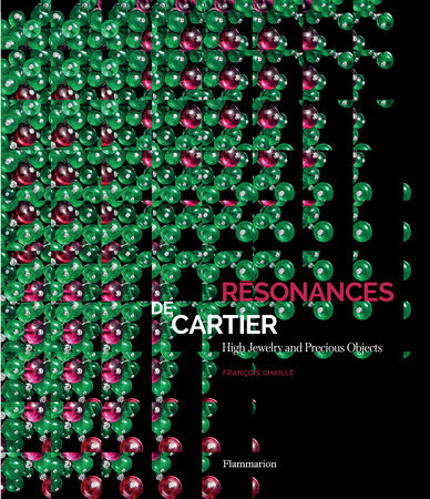 Resonances de Cartier: High Jewelry and Precious Objects