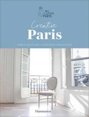 Creative Paris - Written by My Little Paris