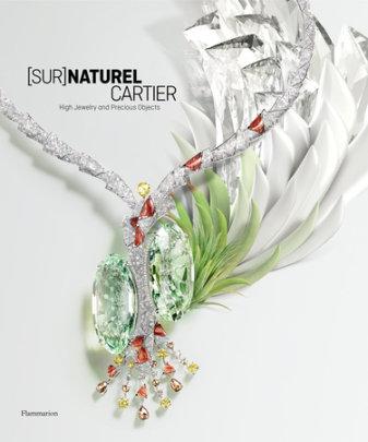 [Sur]Naturel Cartier - Written by François Chaille and Hélène Kelmachter