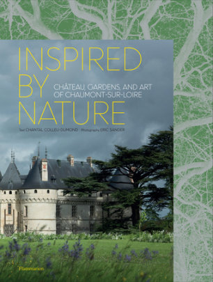 Inspired by Nature - Author Chantal Colleu-Domund, Photographs by Eric Sander