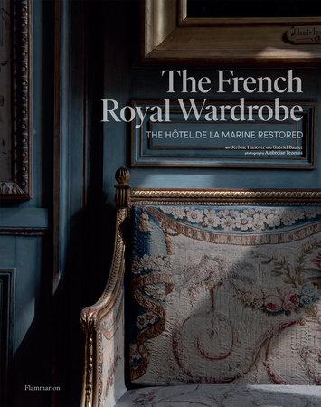 The French Royal Wardrobe