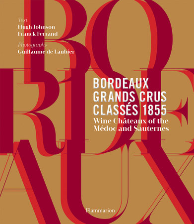 Bordeaux Grands Crus Classés 1855