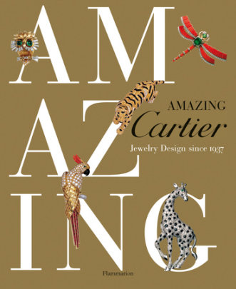 Amazing Cartier - Written by Nadine Coleno