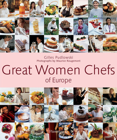 Great Women Chefs of Europe