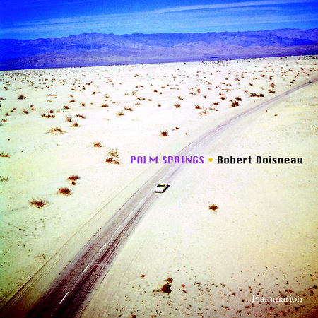 Robert Doisneau: Palm Springs
