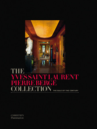 The Yves Saint Laurent-Pierre Berge Collection