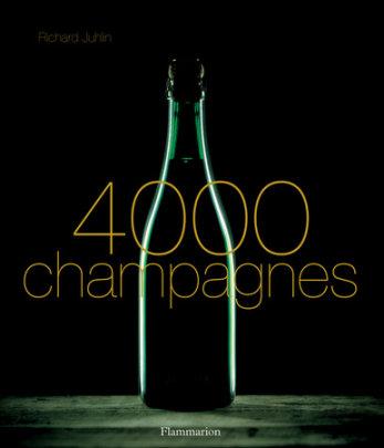 4000 Champagnes - Written by Richard Juhlin