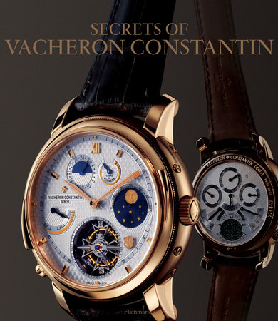 The Secrets of Vacheron Constantin