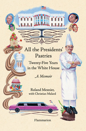 All the Presidents' Pastries