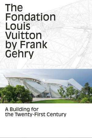 The Fondation Louis Vuitton by Frank Gehry