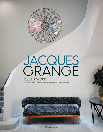Jacques Grange: Recent Work