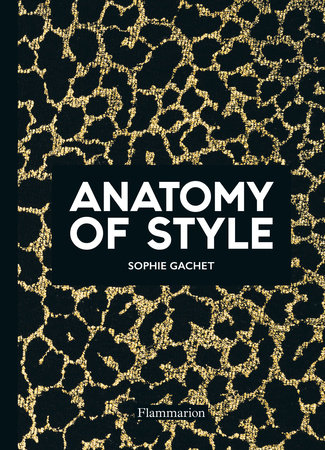 Anatomy of Style