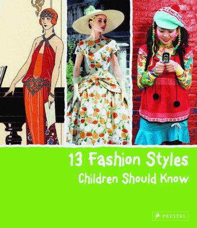 13 Fashion Styles Children Should Know