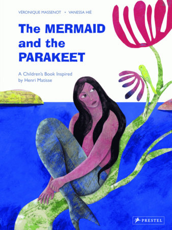 The Mermaid and the Parakeet