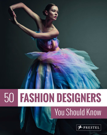 50 Fashion Designers You Should Know