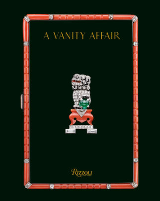 A Vanity Affair - Contribution by Pierre Rainero and Vivienne Becker, Introduction by David Snowdon, Preface by Francois Curiel, Edited by Lyne Kaddoura